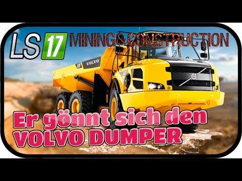 Er gönnt sich den VOLVO DUMPER #021 SE02 - LS17 MINING & CONSTRUCTION ECONOMY V0 9 ★Deutsch