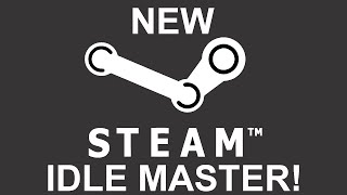 NEW Steam Idle Master: Automatic Card Drops