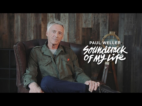 Paul Weller - Soundtrack Of My Life