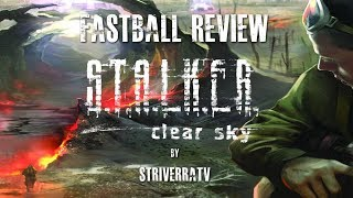 S.T.A.L.K.E.R: Clear Sky PC Game Review [Fastball]