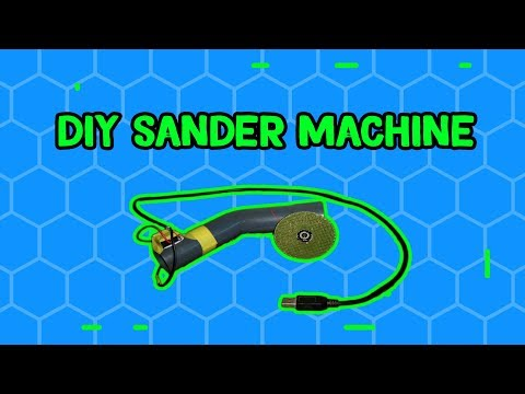 HOME MADE DIY SANDER MACHINE | MINI PROJECTS | CRAFT WORKS | CREATIVE BEINGS