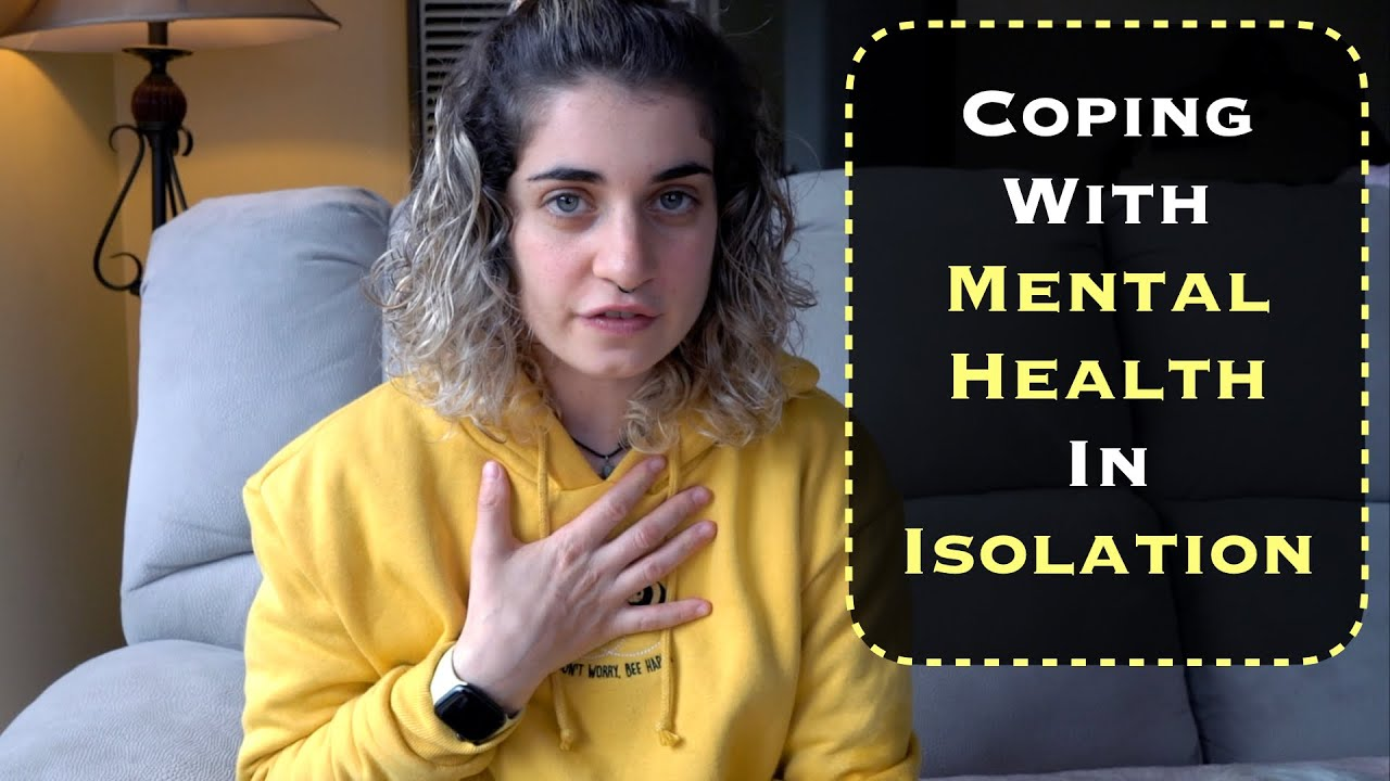 Coping with Mental Health in Isolation
