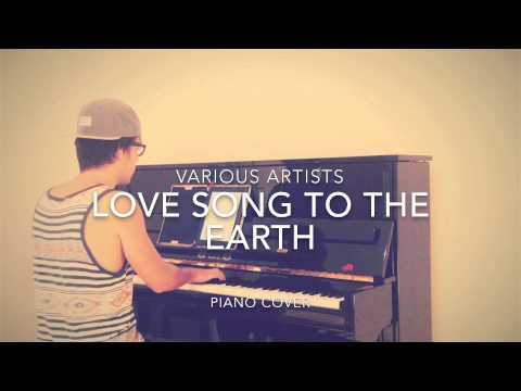 Various Artists - Love Song To The Earth (Piano Cover + Sheets)