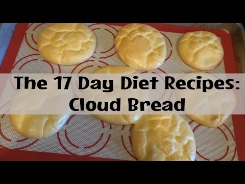 The 17 Day Diet Recipes | Cloud Bread