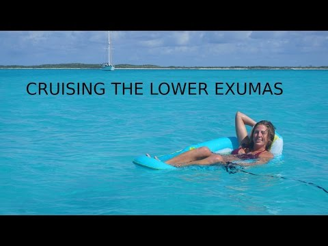Cruising the Lower Exumas, Bahamas - Sailing Doodles Episode 15
