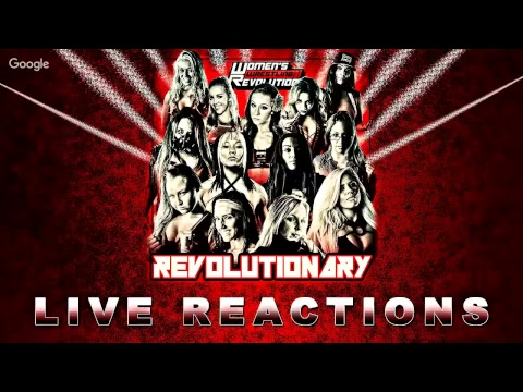 TWitWoW Request Live :: LIVE REACTIONS :: Women's Wrestling Revolution: Revolutionary
