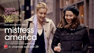 MISTRESS AMERICA - IN CINEMAS OCTOBER 29