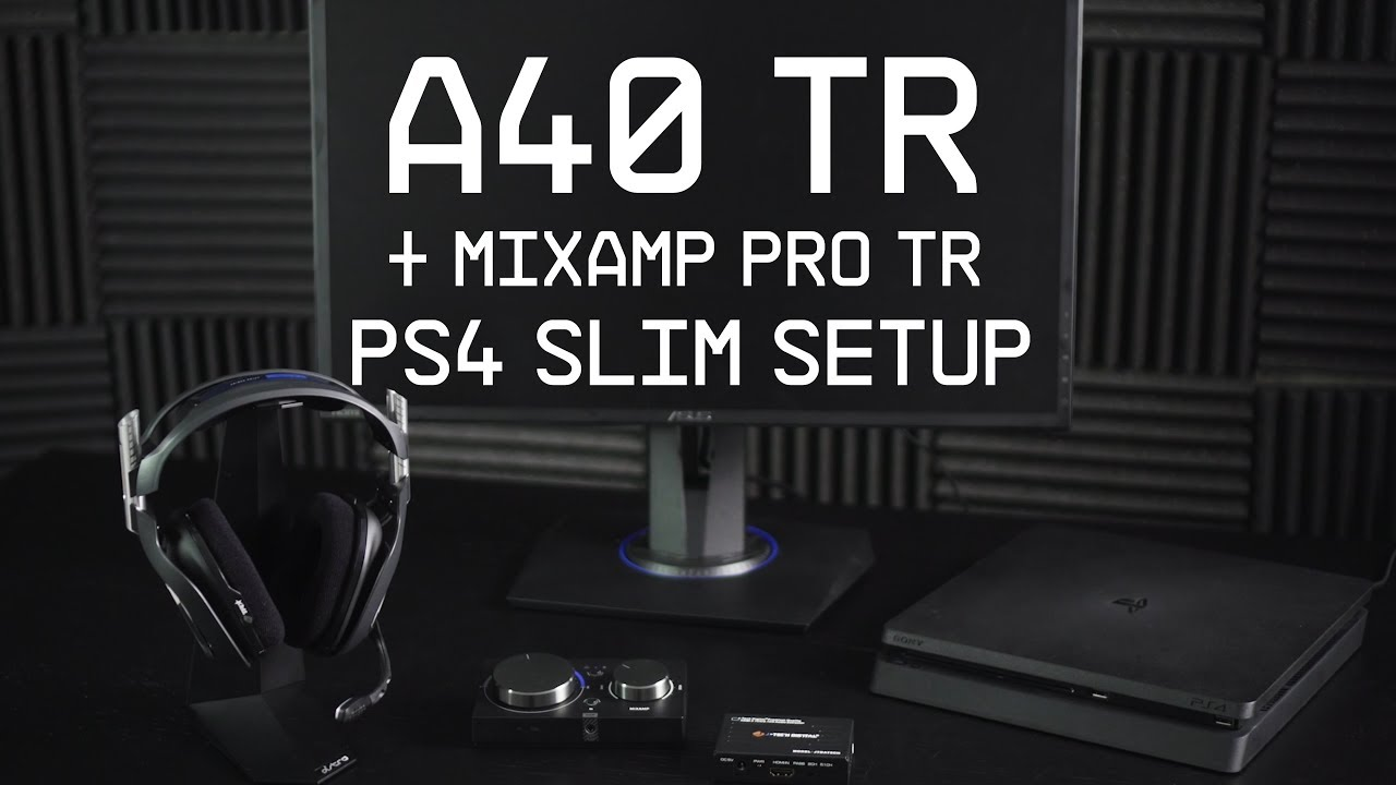 A40 TR + MixAmp Pro TR PS4 Slim Setup Guide || ASTRO Gaming