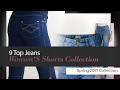 9 Top Jeans Women'S Shorts Collection Spring 2017 Collection