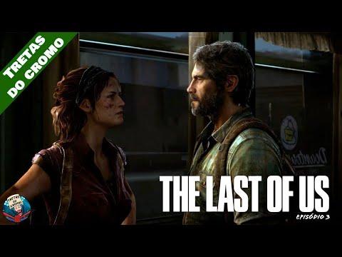 THE LAST OF US - Episódio 3 (A Encomenda)