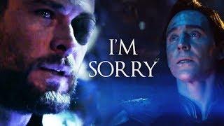 ► Thor & Loki   I'm sorry [INFINITY WAR SPOILERS⚠]