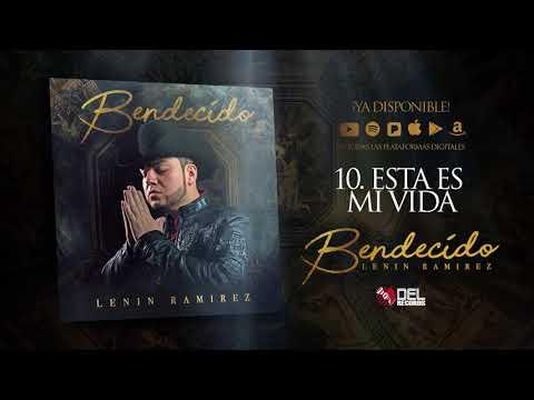 Esta Es Mi Vida - Lenin Ramirez - Bendecido - DEL Records 2018