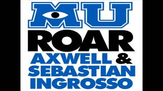 Axwell & Sebastian Ingrosso - Roar (Official Monsters University Soundtrack)