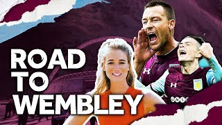 Road to Wembley: Aston Villa in the Play-Off Final