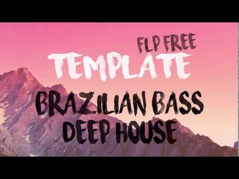 FL STUDIO TEMPLATE - BRAZILIAN BASS E DEEP HOUSE FREE FLP