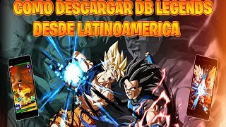 COMO DESCARGAR DRAGON BALL LEGENDS si eres de LATINOAMERICA