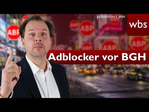 Legal oder illegal? BGH hat über AdBlock Plus entschieden - nach 4 Jahren Rechtsstreit.