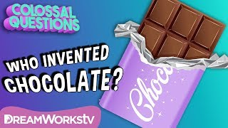 Who Invented Chocolate? | COLOSSAL QUESTIONS