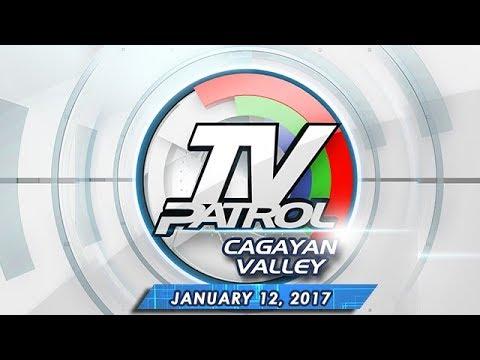 TV Patrol Cagayan Valley -  Jan 12, 2017