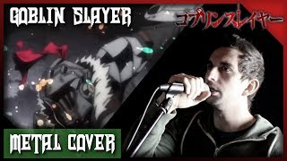 "Goblin Slayer OP [Symphonic Metal Cover] - ""Rightfully"""