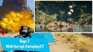 Rage2 Walkthrough Gameplay #2