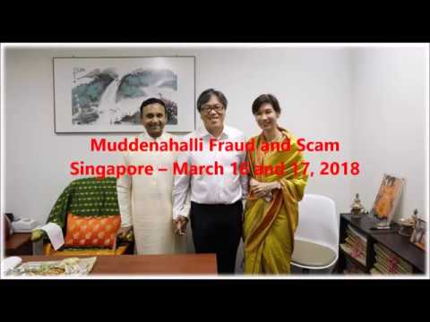 Muddenahalli Fraud And Scam. Singapore – March 16 And 17, 2018