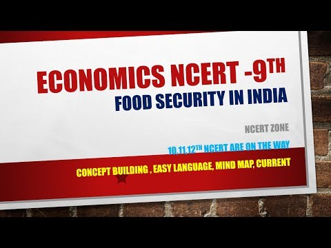 L7 | ECONOMICS | FOOD SECURITY IN INDIA || NCERT || 9th || NCERT ZONE || part 1