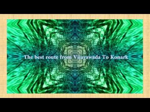 Tourism - The best route from Vijayawada To Konark