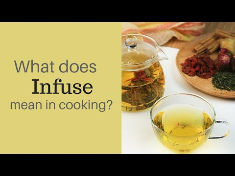 what-does-infuse-meaning-in-cooking?