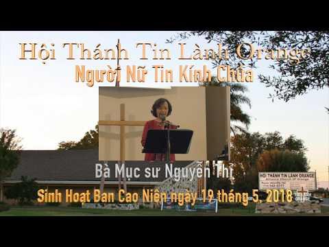 Người Nữ Tin Kính Chúa. Bà Mục sư Nguyễn Thỉ. HT Tin Lành Orange.