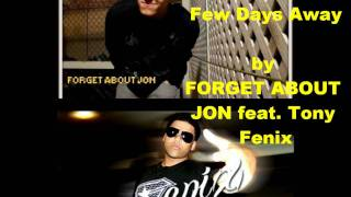 A Year Is Only A Few Days Away by FORGET ABOUT JON feat. Tony Fenix
