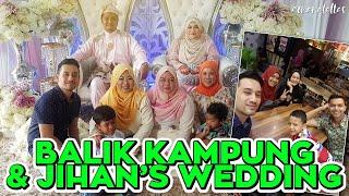 [ omaralattas ] vlog #110-2018: Balik kampung & Jihan