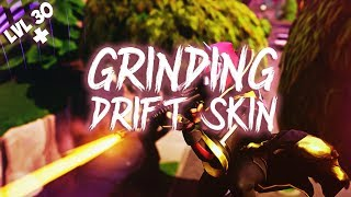 Fortnite Battle Royale Grinding Out the Drift Skin
