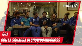 Q & A con gli azzurri dello Snowboardcross