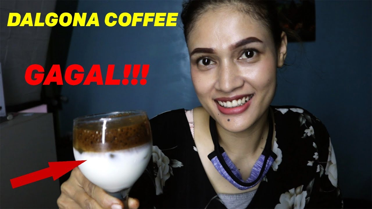 GAGAL!!! - Cara Membuat Dalgona Coffee Tanpa Mixer - YouTube