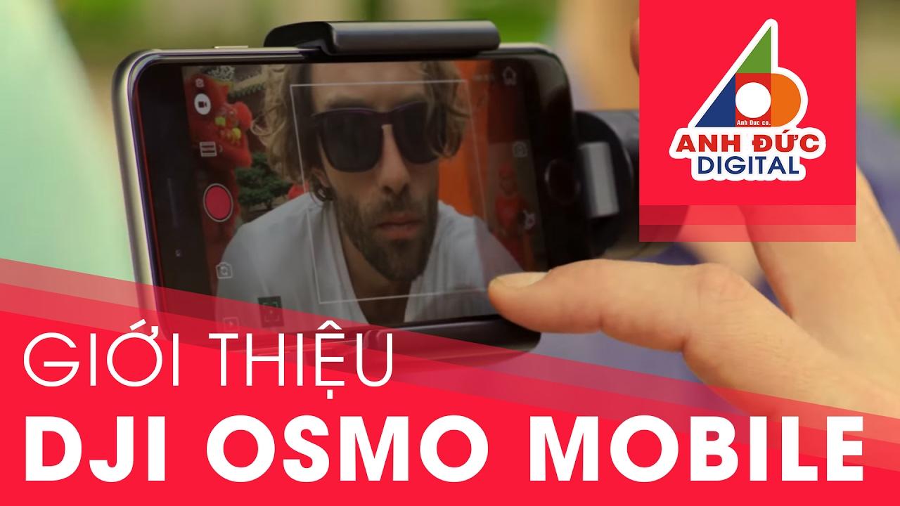 Osmo Mobile – Thiết bị chống rung smartphone (Chính hãng) – Anhducdigital.vn