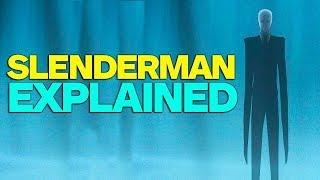 Slenderman Explained