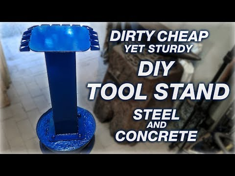 DIY Tool Stand! Cheap But Sturdy. Steel And Concrete.