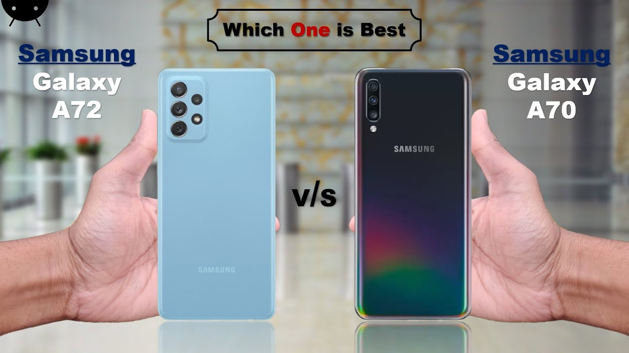 Download Samsung Galaxy A72 vs Samsung Galaxy A70