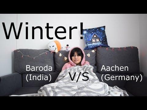 Winter: Baroda (India) V/S Aachen (Germany)