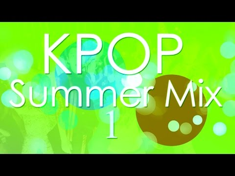 KPOP Summer Party Mix 1