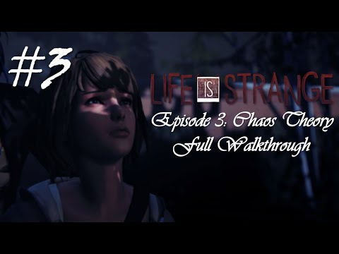 Life Is Strange™ Episode 3: Chaos Theory...