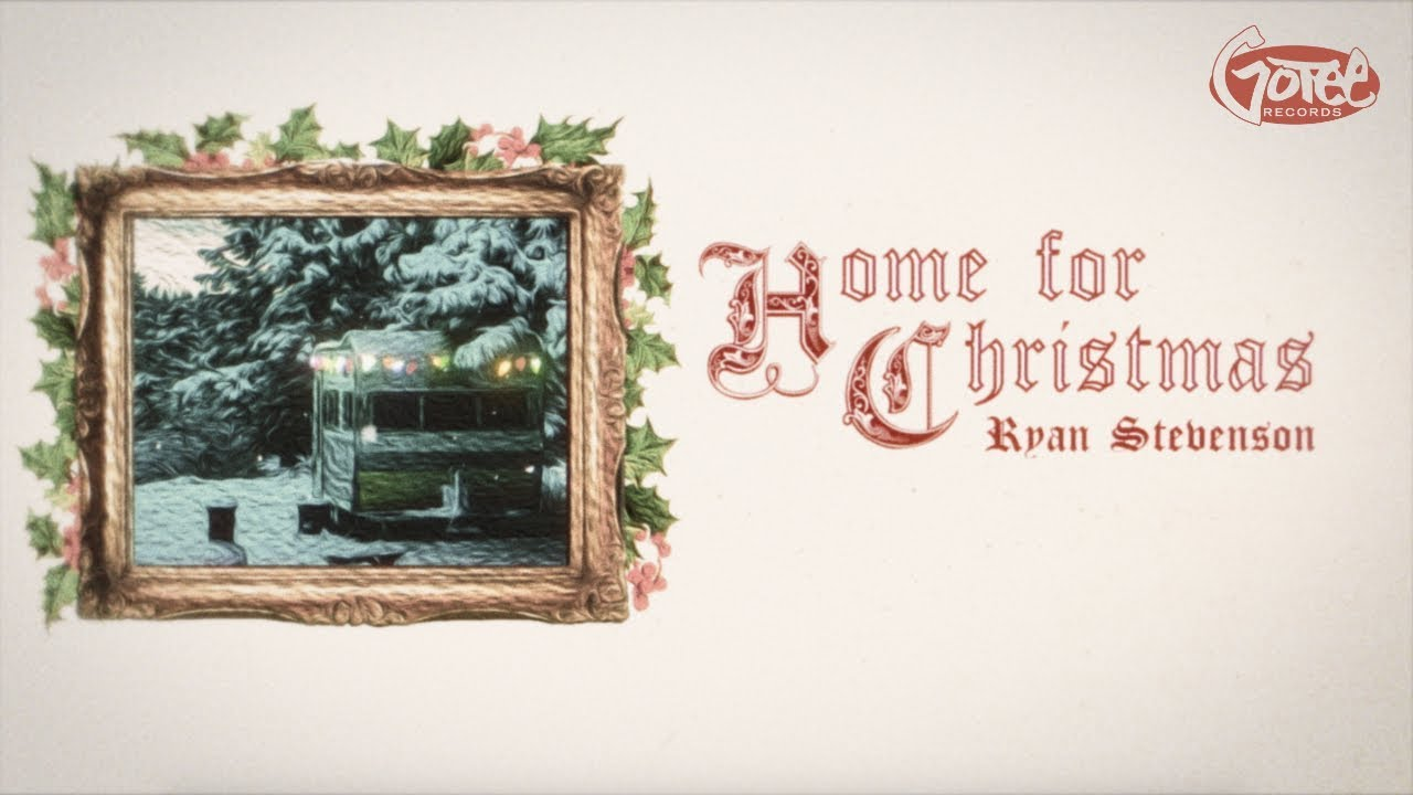 Ryan Stevenson – Home For Christmas (Official Lyric Video)