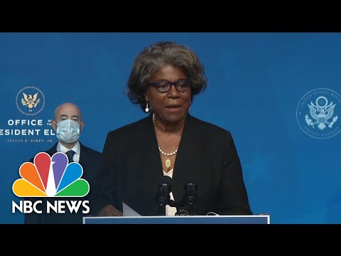 Biden's United Nations Ambassador Nominee Linda Thomas-Greenfield Delivers Remarks | NBC News