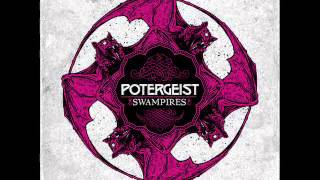 "Potergeist ""Southern Crown"""