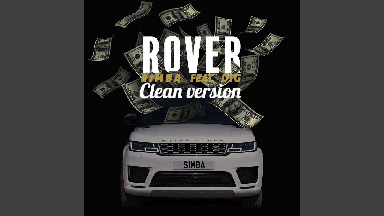 Download S1MBA ft. DTG - Rover (Mu la la) (Clean Version)