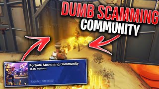 I Joined This DUMB Scamming Community! (Scammer Gets Scammed) In Fortnite Save The World Pve