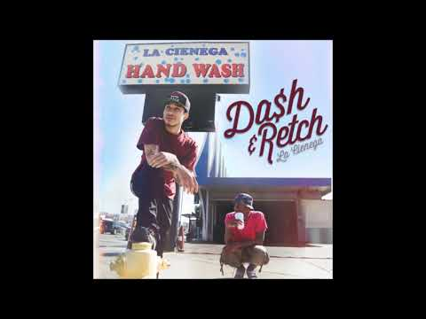 Da$H & RetcH - La Cienega Full Mixtape
