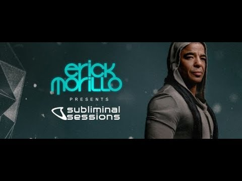 Subliminal Sessions #118 [House Channel] (with Erick Morillo) 28.06.2019