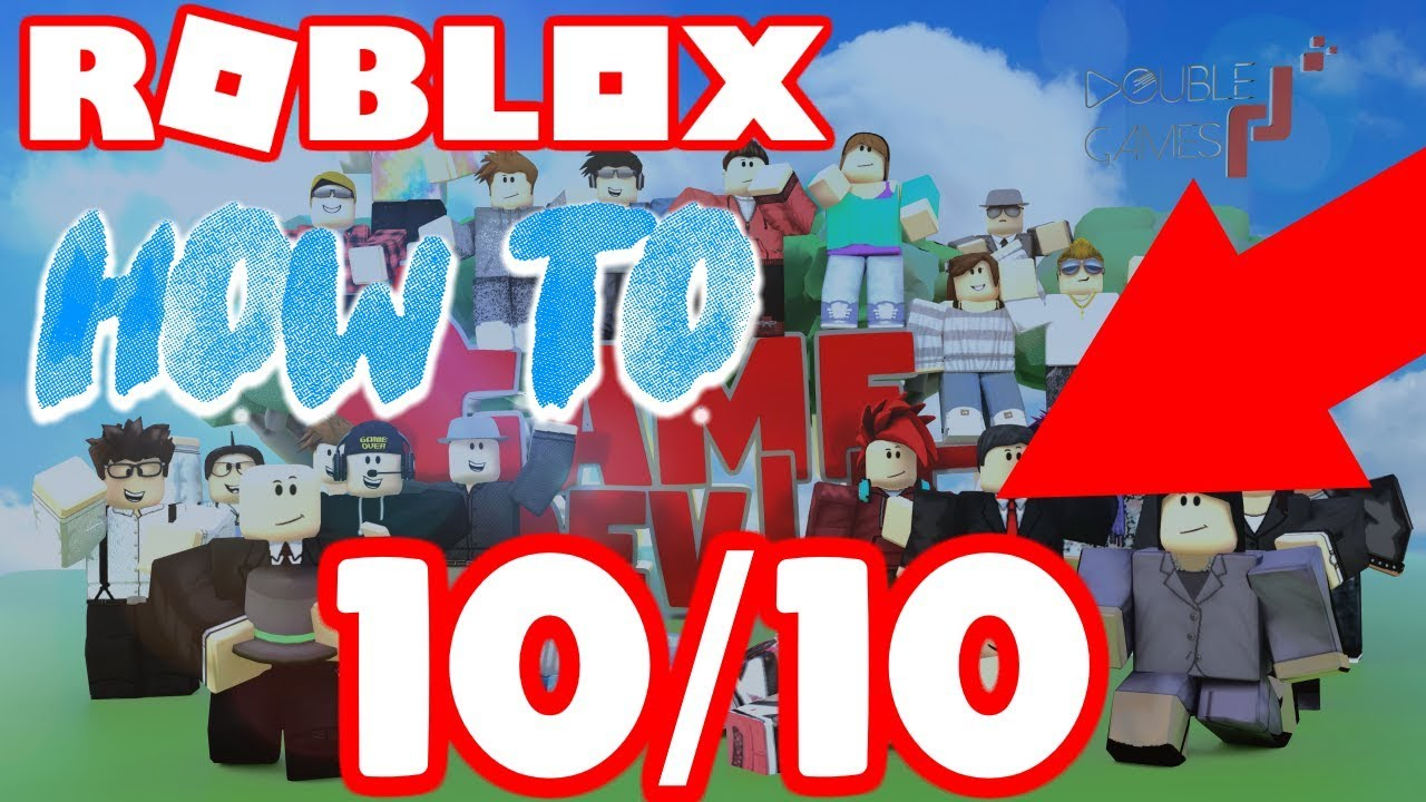 Roblox Game Dev Life How To Make A 10 10 Game Youtube
